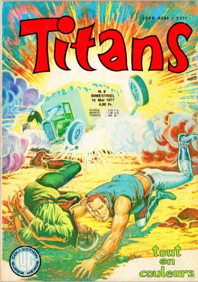 Couverture Titans tome 8 - Titans 8 (éd. 1977)