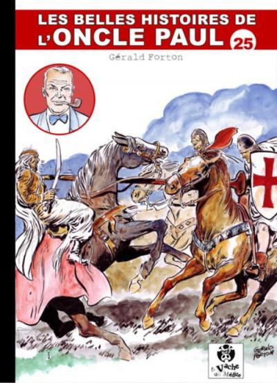 Couverture Les Belles Histoires de l'Oncle Paul tome 25 (éd. 2011)