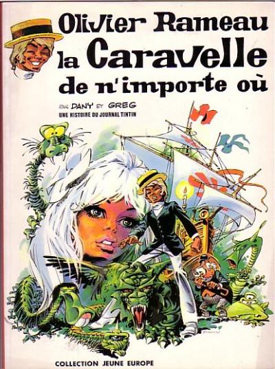 image de Olivier Rameau tome 4 - La Caravelle de n'importe où (édition 1973)