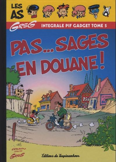 Couverture As (Les) (Intégrale Pif Gadget) tome 5 - Pas...sages en douane ! (éd. 2012)