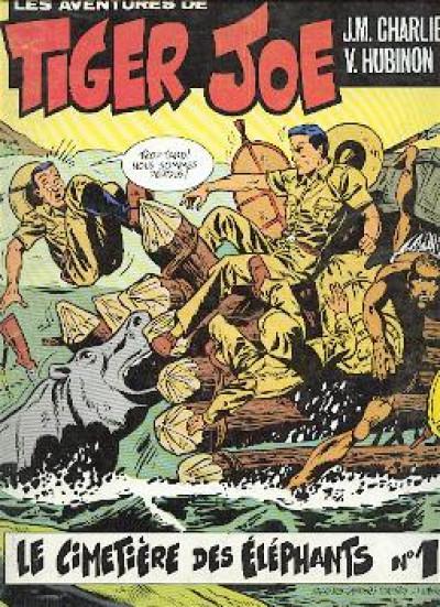 Couverture Tiger Joe tome 1 - Le cimetière des éléphants (éd. 1977)