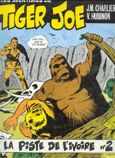 Couverture Tiger Joe tome 2 - La piste de l'ivoire (éd. 1977)
