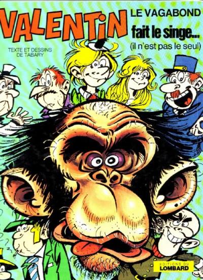 image de Valentin le vagabond tome 4 - Valentin fait le singe (édition 1974)