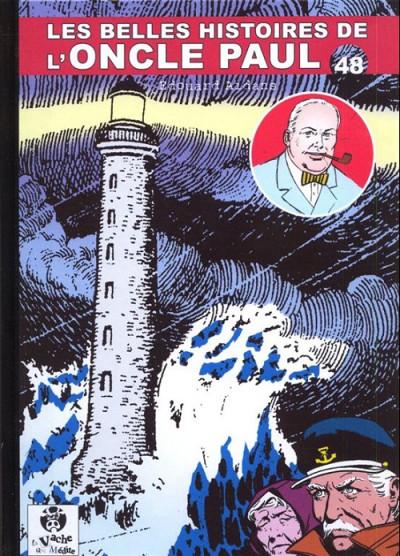 Couverture Les Belles Histoires de l'Oncle Paul tome 48 (éd. 2013)