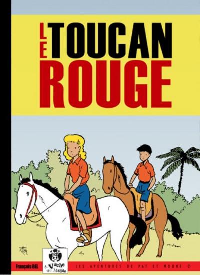 Couverture Pat et Moune tome 2 - Le toucan rouge (éd. 2014)