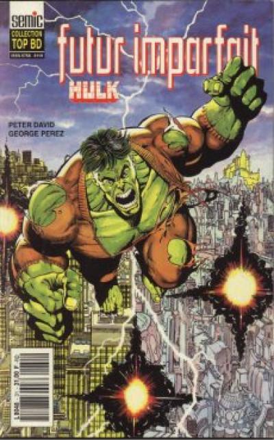 Couverture Top BD tome 31 - Hulk - Futur imparfait (éd. 1993)