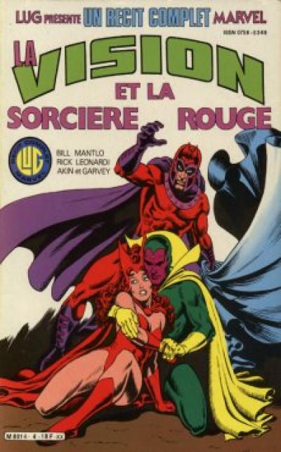Couverture Récit complet Marvel (Un) tome 4 - La Vision et la Sorcière Rouge (éd. 1984)