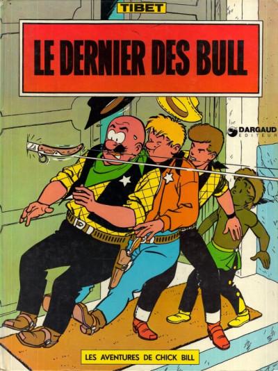 image de Chick Bill tome 7 - Le Dernier des Bull (édition 1974)
