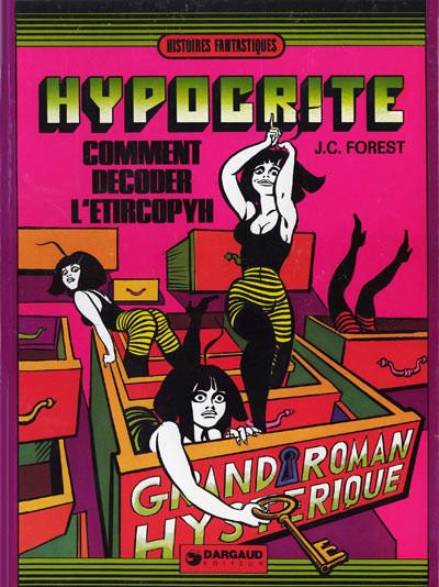 Couverture Hypocrite tome 2 - Comment décoder l'Etircopyh (éd. 1973)