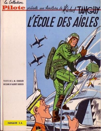 image de Tanguy et Laverdure tome 1 - L'école des Aigles (édition 1961)