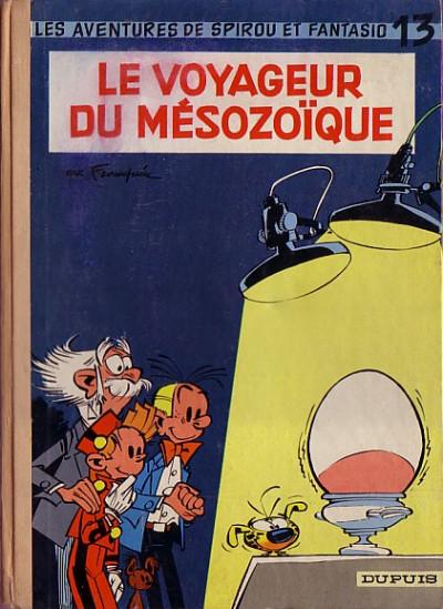 Couverture Spirou et Fantasio tome 13 - Le voyageur du mésozoïque (éd. 1960)