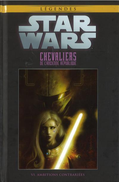 Couverture Star Wars - Légendes - La Collection (Hachette) tome 67 - Chevaliers de L'Ancienne République - VI. Ambitions Contrariées (éd. 2018)