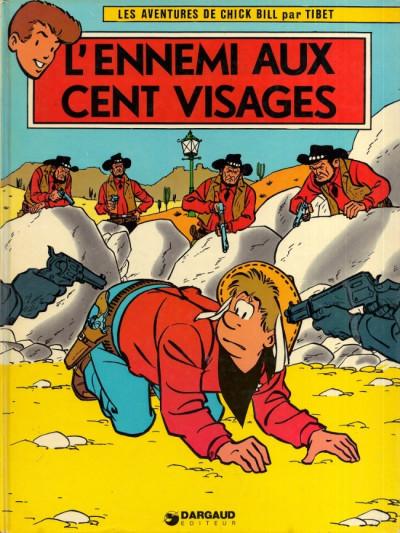 image de Chick Bill tome 8 - L'ennemi aux cent visages (édition 1974)