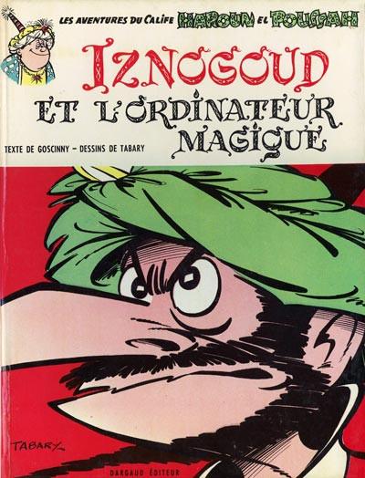 image de Iznogoud tome 6 - Iznogoud et l'ordinateur magique (édition 1970)