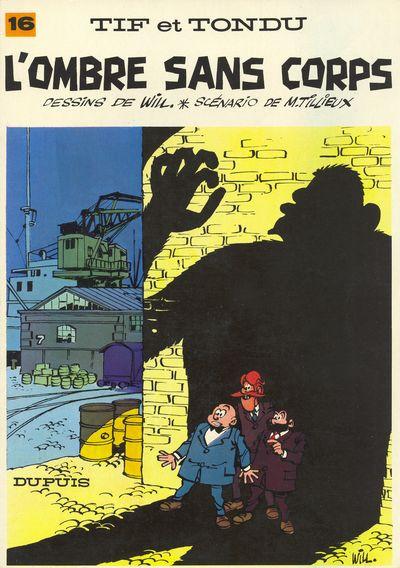 Couverture Tif et Tondu tome 16 - L'ombre sans corps (éd. 1970)