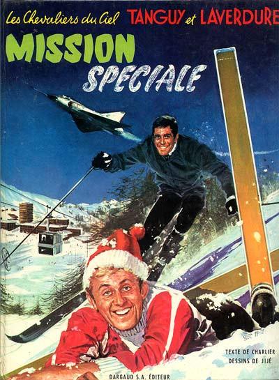 image de Tanguy et Laverdure tome 10 - Mission speciale (édition 1968)
