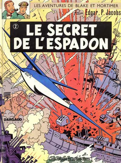 image de Blake et Mortimer - La collection (Hachette) tome 2 - Le Secret de l'Espadon 2 (édition 1970)
