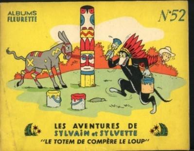 Couverture Sylvain et Sylvette (01-série : albums Fleurette) tome 52 - Le totem de compère le loup (éd. 1961)