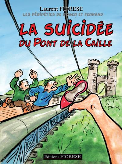 image de La suicidée du Pont de la Caille