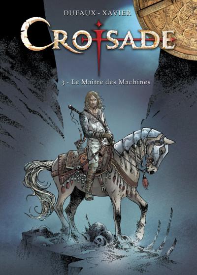 Page r Tirage de tête Croisade tome 3 - le maître des marchines