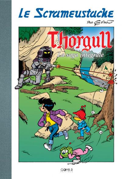 Page e Le Scrameustache - Thorgull la Saga Intégrale - tirage de tête