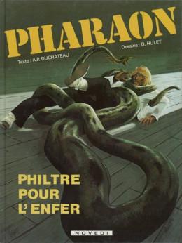 Pharaon tome 1 - Philtre pour l'enfer (éd. 1981)