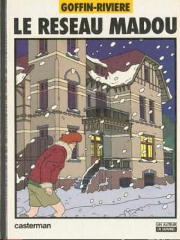 Thierry Laudacieux tome 1 - Le réseau Madou (éd. 1982)