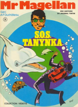 Mr Magellan tome 5 - S.O.S. Tanynka (éd. 1975)