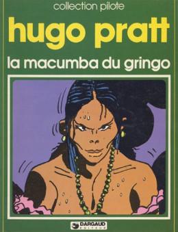Macumba du gringo (La) tome 1 - La macumba du gringo (éd. 1978)
