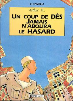 Arthur R. tome 2 - Un coup de dés jamais n'abolira le Hasard (éd. 1988)