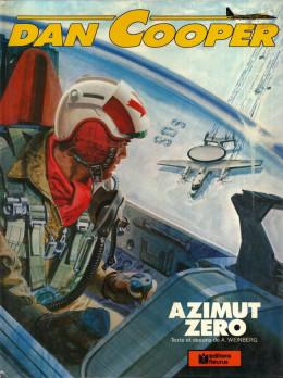 Dan Cooper (Les aventures de) tome 24 - Azimut zéro (éd. 1979)