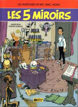 Mic Mac Adam tome 5 - Les 5 miroirs (éd. 1988)