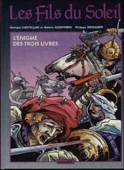 Fils du soleil (Les) tome 1 - L'énigme des trois livres (éd. 1987)
