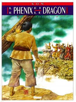 Phénix et le Dragon (Le) tome 2 - Le serment de Lung Nhai (éd. 1993)