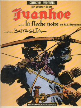 Ivanhoé + La flèche noire - Ivanhoé + La flèche noire (éd. 1982)