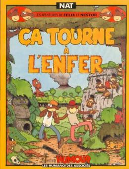 Félix et Nestor (Les aventures de) - Ca tourne à l'enfer (éd. 1989)