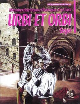 Mémoires horrifiques et burlesques d'un tueur tome 1 - Urbi et orbi
