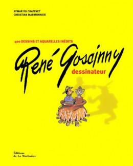 (AUT) Goscinny tome 11 - René Goscinny - La Première Vie d'un scénariste de génie (éd. 2005)