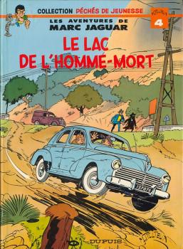 Marc Jaguar tome 1 - Le lac de l'homme-mort (éd. 1978)