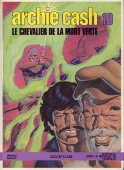 Archie Cash tome 10 - Le chevalier de la mort verte (éd. 1984)
