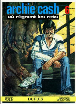 Archie Cash tome 6 - Où règnent les rats