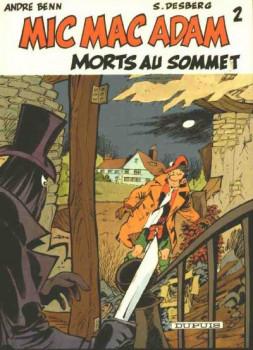 Mic Mac Adam tome 2 - Morts au sommet (éd. 1985)