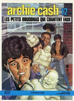 Archie Cash tome 12 - Les petits bouddhas qui chantent faux (éd. 1986)