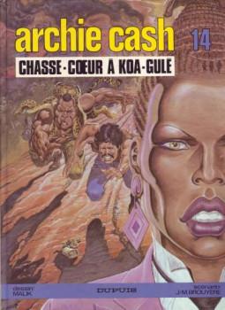 Archie Cash tome 14 - Chasse-Cœur à Koa-Gulé (éd. 1987)