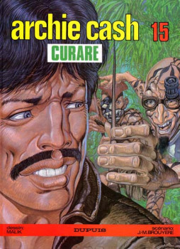 Archie Cash tome 15 - Curare