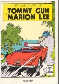 Tommy Gun et Marion Lee (Les Aventures de) - Les aventures de Tommy Gun et Marion Lee (éd. 1983)