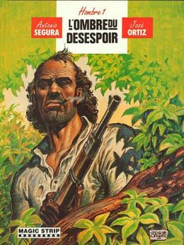 Hombre - La genèse tome 3 - L'ombre du désespoir (éd. 1989)