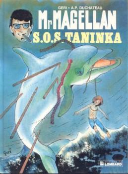 Mr Magellan (série actuelle) tome 8 - S.O.S. Taninka (éd. 1987)