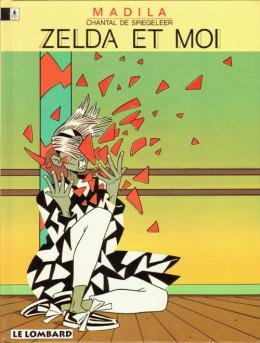 Madila tome 4 - Zelda et moi (éd. 1995)