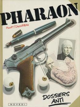 Pharaon tome 5 - Dossiers Anti (éd. 1984)
